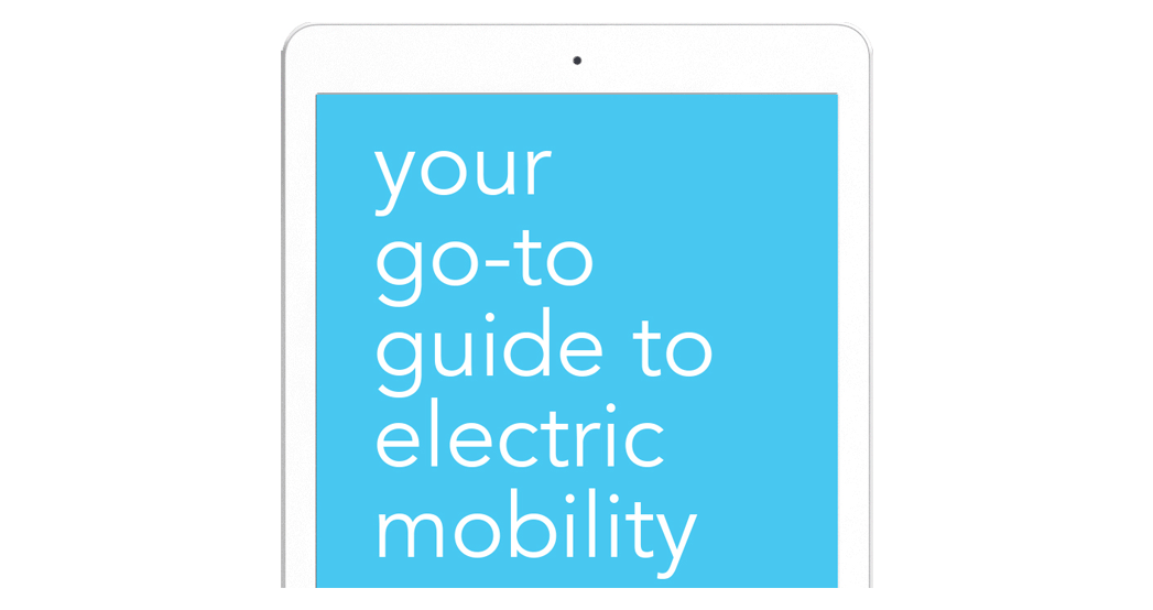 Your go-to guide to emobility