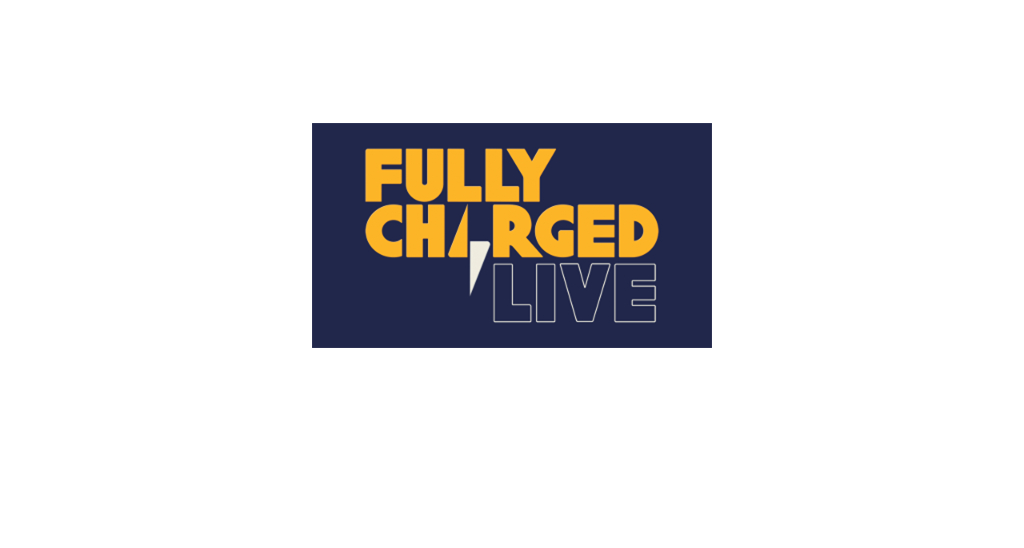 Fully Charged Live | October 30-November 1, 2020, Farnborough